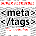 META DESCRIPTION yang super fleksibel