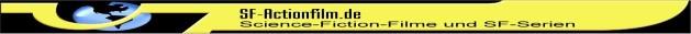 SF-Filme und SF-Serien ------- sf-actionfilm.de