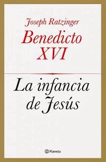 Benedicto XVI La infancia de Jesús
