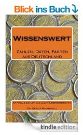 http://www.amazon.de/Wissenswert-Zahlen-Daten-Fakten-Deutschland/dp/1500855944/ref=sr_1_4?s=books&ie=UTF8&qid=1414142967&sr=1-4&keywords=detlef+nachtigall