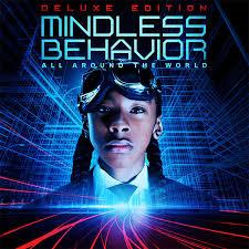 Tracklist: All Around the World by Mindless Behavior