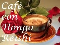 Cafe con hongo reishi|Café con ganoderma