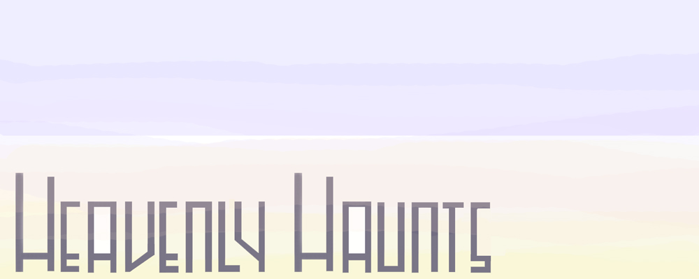 Heavenly Haunts
