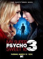 Psicosis en mis super dulces 16: Parte 3 (2012) online y gratis