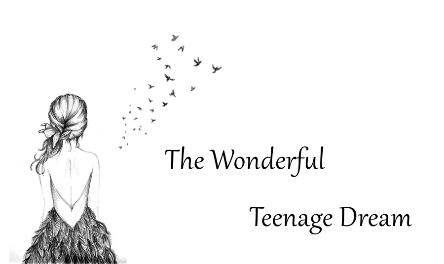 The Wonderful Teenage Dream