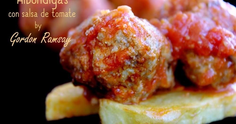 Alimenta alb ndigas con salsa de tomate by gordon ramsay - A tavola con gordon ramsay ...
