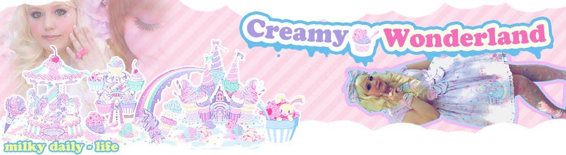 Creamy ☆ Wonderland