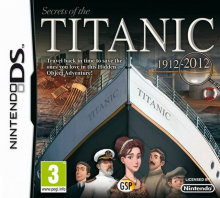 Secrets of the Titanic - 1912-2012