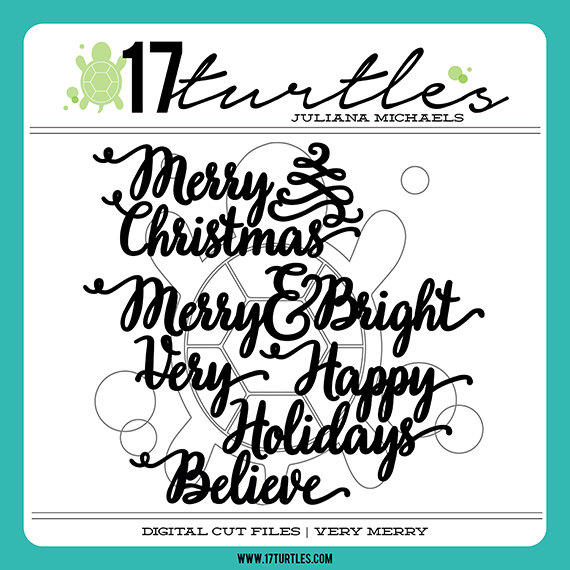 Very Merry Digital Cut File by 17turtles - Juliana Michaels