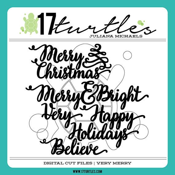 Very Merry Digital Cut File by 17turtles - Juliana Michaels