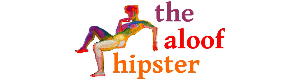 the aloof hipster