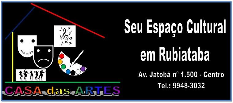"""""""ESPAÇO CULTURAL CASA das ARTES"""" - RUBIATABA"""