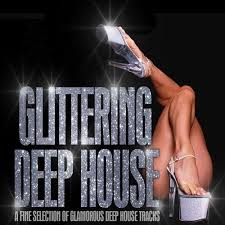 Capa do álbum Glittering Deep House – a Fine Selection of Glamorous Deep House Tracks (2013)