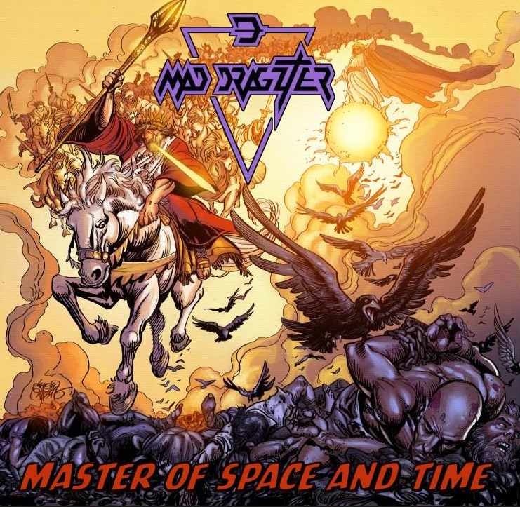 Mad Dragzter - Master Of Space and Time 2015