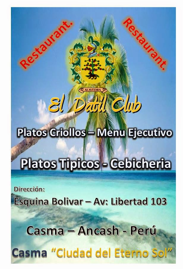 "RESTAURANT ""EL DÀTIL CLUB"" - CASMA"