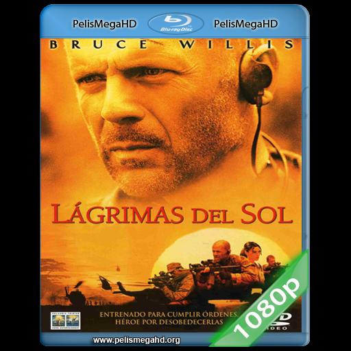 LAGRIMAS DEL SOL (2003) 1080P HD MKV ESPAÑOL LATINO