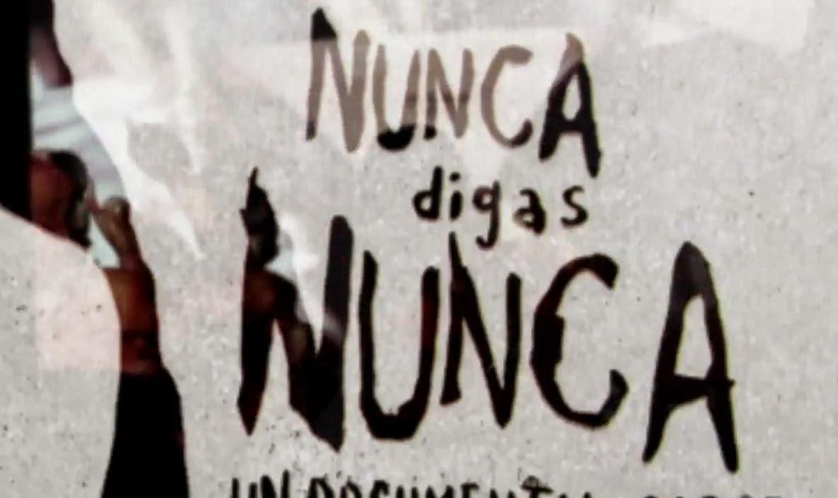 ===Nunca o Jamás=== Nuncadigasnunca