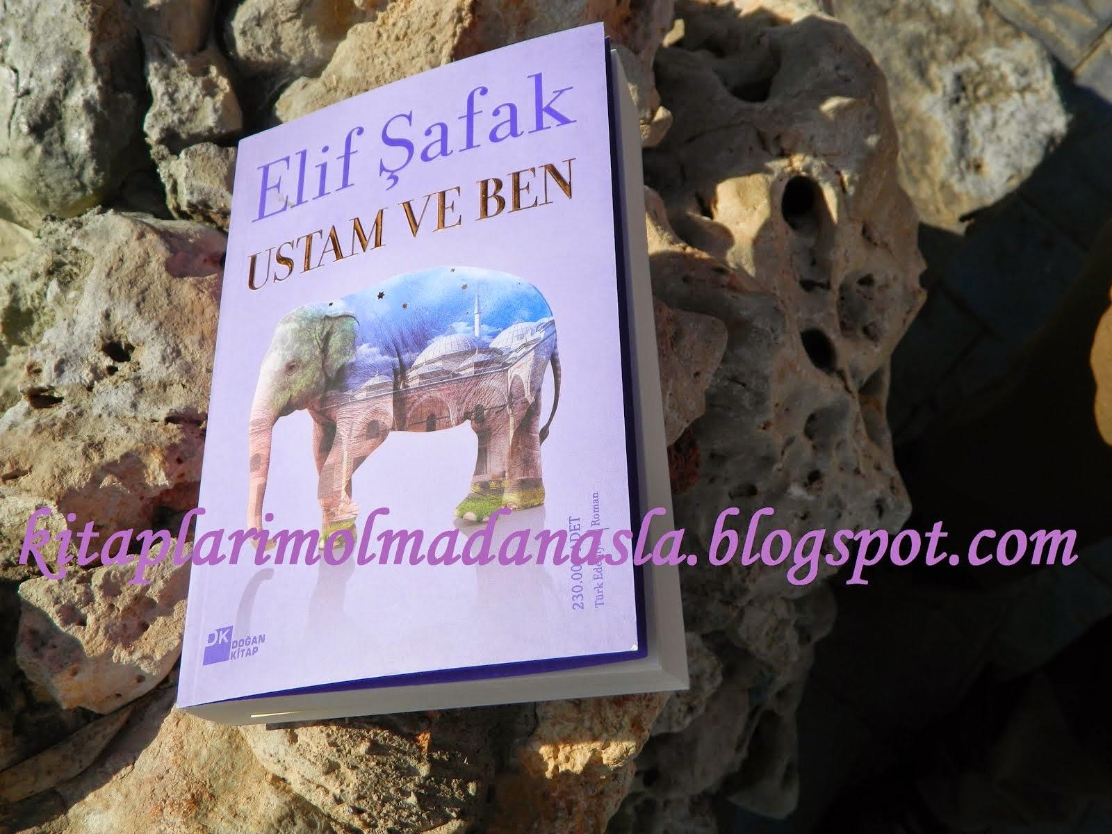 ELİF ŞAFAK - USTAM VE BEN