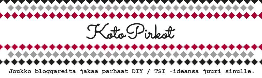 Kotopirkot - bloggaajien DIY-ideat