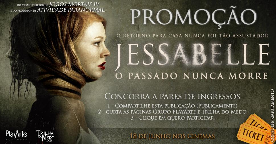 Promoção valendo ingressos do filme Jessabelle - O Passado Nunca Morreo