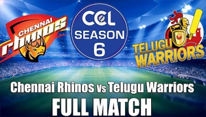 CCL 6 – Chennai Rhinos Vs Telugu Warrios