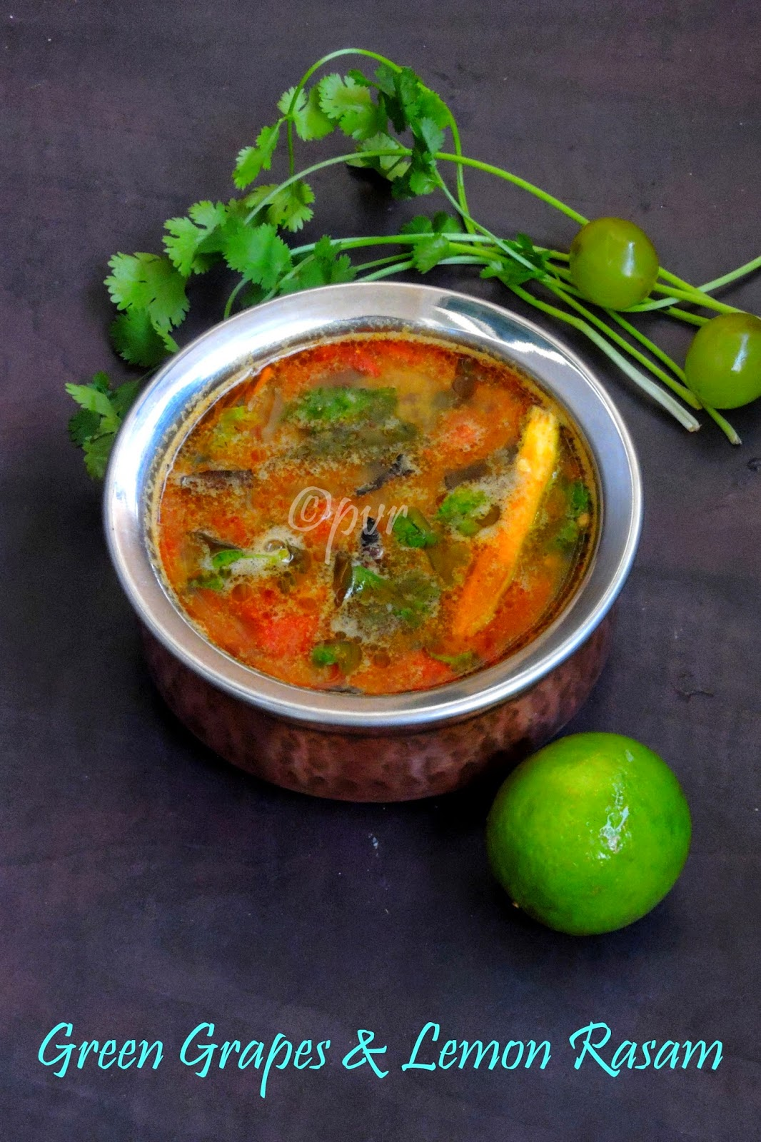 Greengrapes, lemon rasam, Vegan Greengrapes rasam