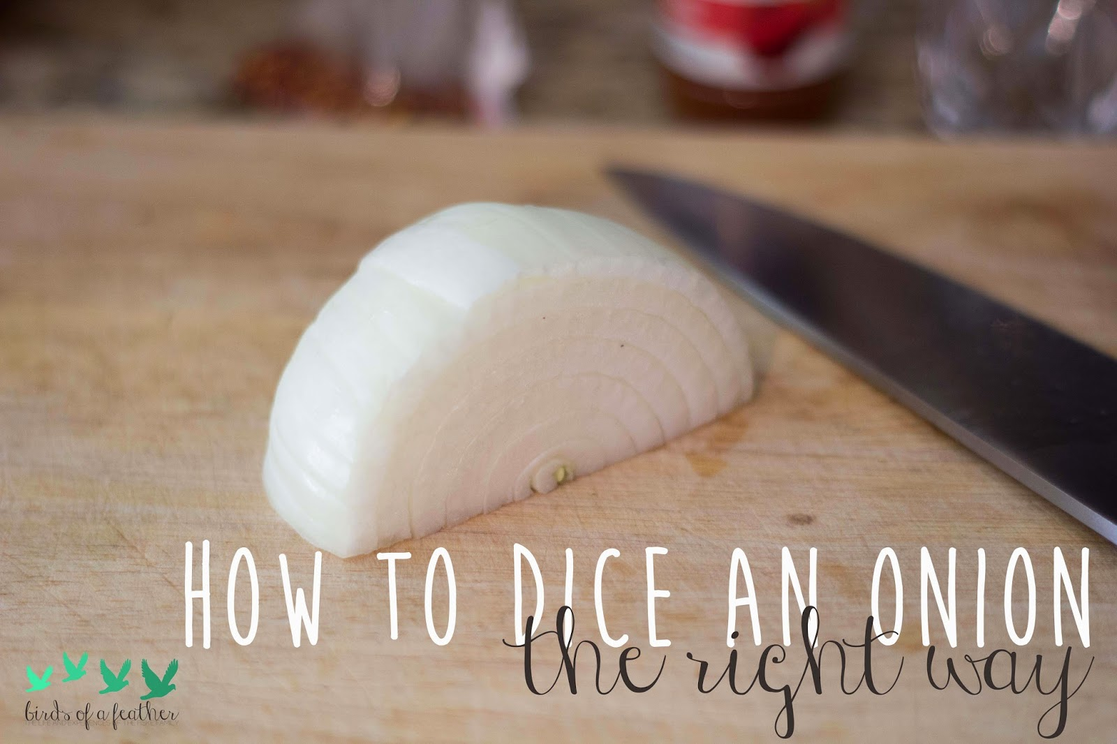 http://www.theweatheredpalate.com/2014/08/how-to-dice-onion.html