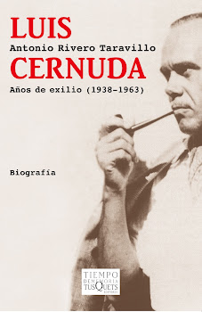 Luis Cernuda. Aos de exilio (1938-1963) (Tusquets)