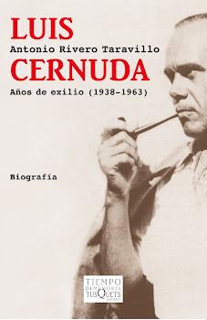 Luis Cernuda. Años de exilio (1938-1963) (Tusquets)