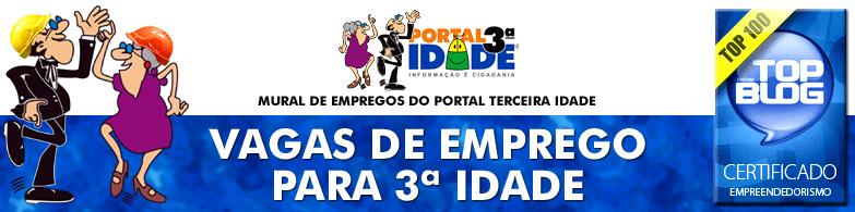 Vagas de emprego para 3ª idade - Mural de Empregos do Portal Terceira Idade