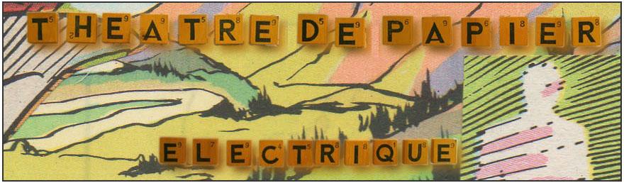 Theatre de papier electrique