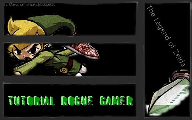 Tutorial Rogue Gamer
