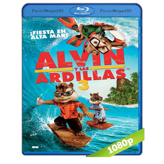 Alvin Y Las Ardillas 3 (2011) BRRip 1080p Audio Dual Latino/Ingles 5.1