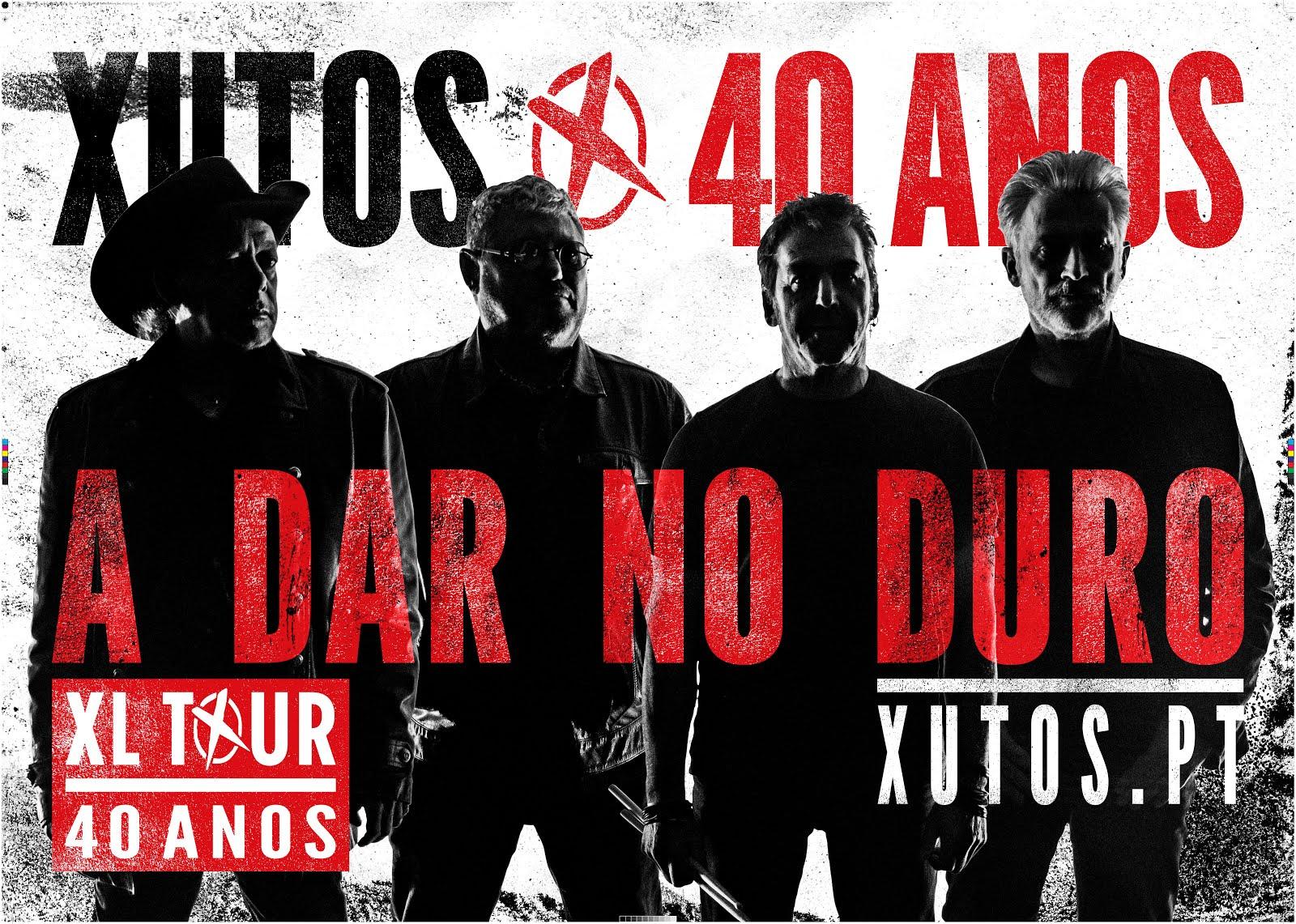XUTOS & PONTAPÉS – XL TOUR 40 ANOS