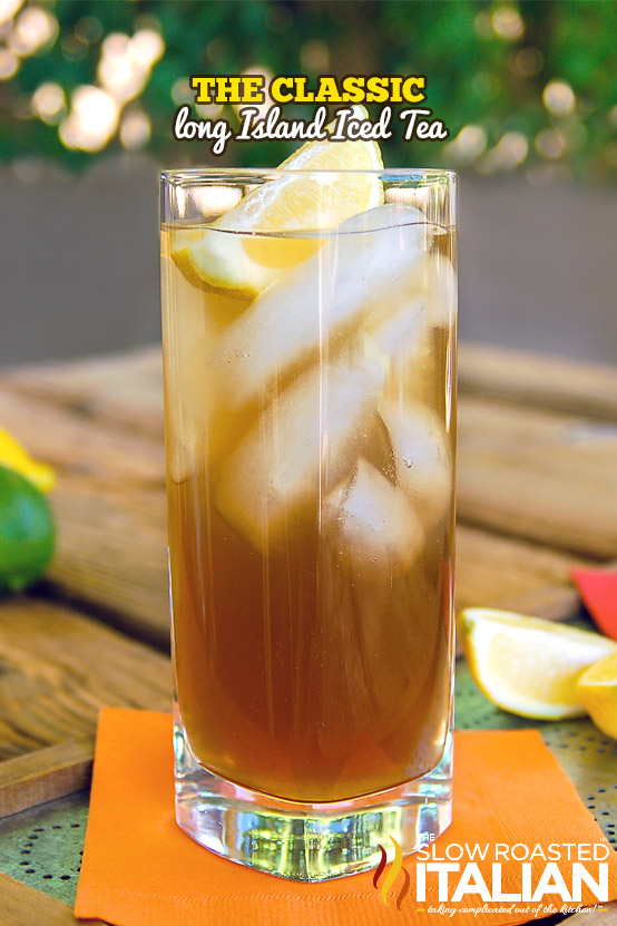 The classic long island iced tea for Iced tea cocktail recipes