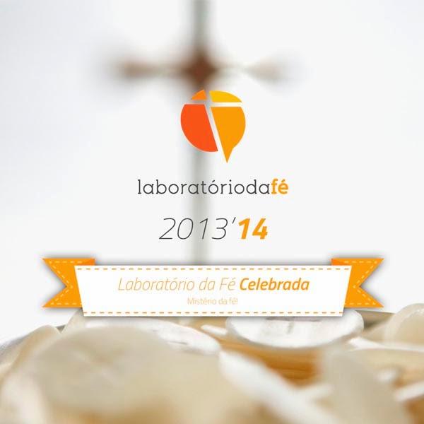 Reflexões sobre a «fé celebrada» (Liturgia e Sacramentos) — Laboratório da fé, 2013