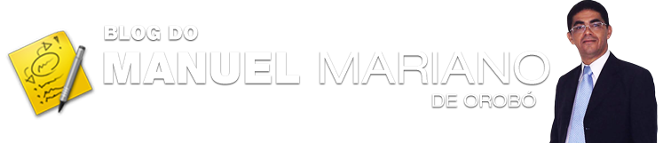 BLOG DO MANUEL MARIANO