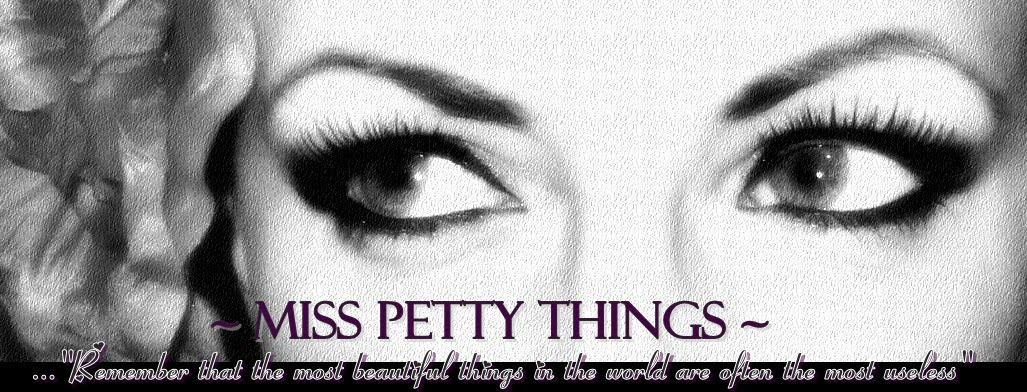 MISS~PETTY~THINGS