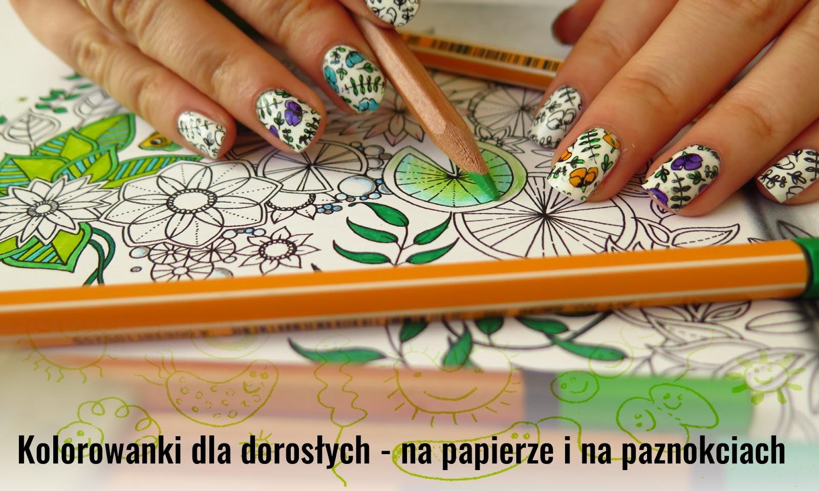 Wszystko o kolorowankach dla dorosłych! Moje ulubione książeczki do kolorowania i tutorial, jak zrobić naklejki-kolorowanki na paznokcie