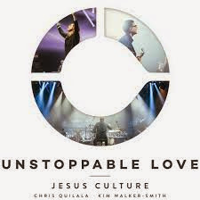 Baixar CD  Jesus Culture – Unstoppable Love (2014) Download