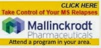 CLICK the Mallinckrod®  Banner to find an MS relapse Update,  Patient Program ANYWHERE in the U.S.A