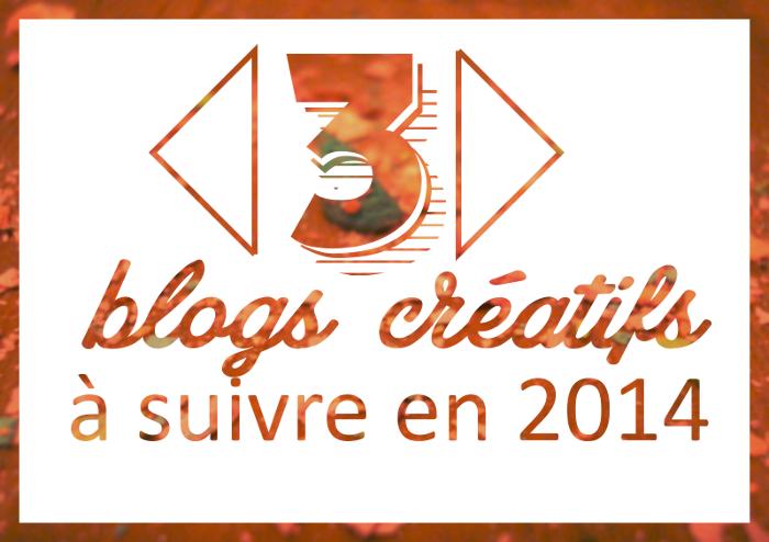 Mes trois blogs créatifs préférés !