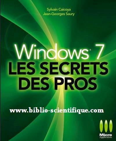 Livre : Windows 7 - Les secrets des pros - Gratuitement t !  Plus fluide, plus rapide mais aussi plus ergonomique, le dernier système d'exploitation en date, Windows® 7, rencontre jusqu'à présent un accueil enthousiaste de la part des professionnels comme du grand public.  Les auteurs dévoilent dans cet ouvrage des techniques et des outils que les experts utilisent pour tirer le meilleur parti de leur système Windows® 7, que celui-ci soit installé sur PC ou Mac.  Apprendre tout sur le transfert des données lorsque l'on migre d'un ordinateur à un autre jusqu'à l'installation personnalisée de Windows® 7. Découvrir dans quelle mesure Windows® 7 est capable d'interagir avec d'autres systèmes d'exploitation. Apprendre à personnaliser un système et un univers multimédia. Approfondir la gestion des données, l'oprimisation du système et l'automatisation des tâche pour les pros.  Utilisez les trucs d'experts que l'on ne vous présente pas dans les livres !  Sommaire  * METTRE À JOUR SON ORDINATEUR VERS WINDOWS 7 * FAIRE FONCTIONNER WINDOWS 7 SUR UN MAC * FAIRE FONCTIONNER D'AUTRES SYSTÈMES D'EXPLOITATION * PERSONNALISER ET OPTIMISER UNE INSTALLATION * FAIRE FONCTIONNER LES APPLICATIONS INCOMPATIBLES * GÉRER LES UTILISATEURS * CONNECTER LES POSTES * SÉCURISER SON ORDINATEUR * PERSONNALISER SON SYSTÈME * ALLER PLUS LOIN DANS L'UNIVERS MULTIMEDIA * ET PLUS ...  L'auteur en quelques mots…  Sylvain Caicoya et Jean-Georges Saury : Ingénieurs système et formateurs Microsoft Windows tous deux reconnus MCT (Microsoft Certified Traîner) et MCSE (Microsoft Certified Systems Engineer), Sylvain Caicoya et Jean-Georges Saury rédigent également des articles pour la presse professionnelle.  Jean-Georges Saury est aussi MVP (Microsoft Most Valuable Professional) Microsoft Windows. Les auteurs dévoilent ici des techniques et outils que les experts utilisent pour tirer le meilleur parti de leur système Windows 7 que celui-ci soit installé sur PC ou Mac.