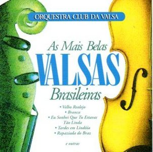 Download  musicasBAIXAR CD Club da Valsa – As Mais Belas Valsas Brasileiras