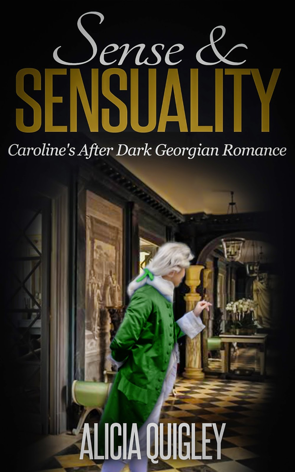 Book cover: Sense & Sensuality by Alicia Quigley