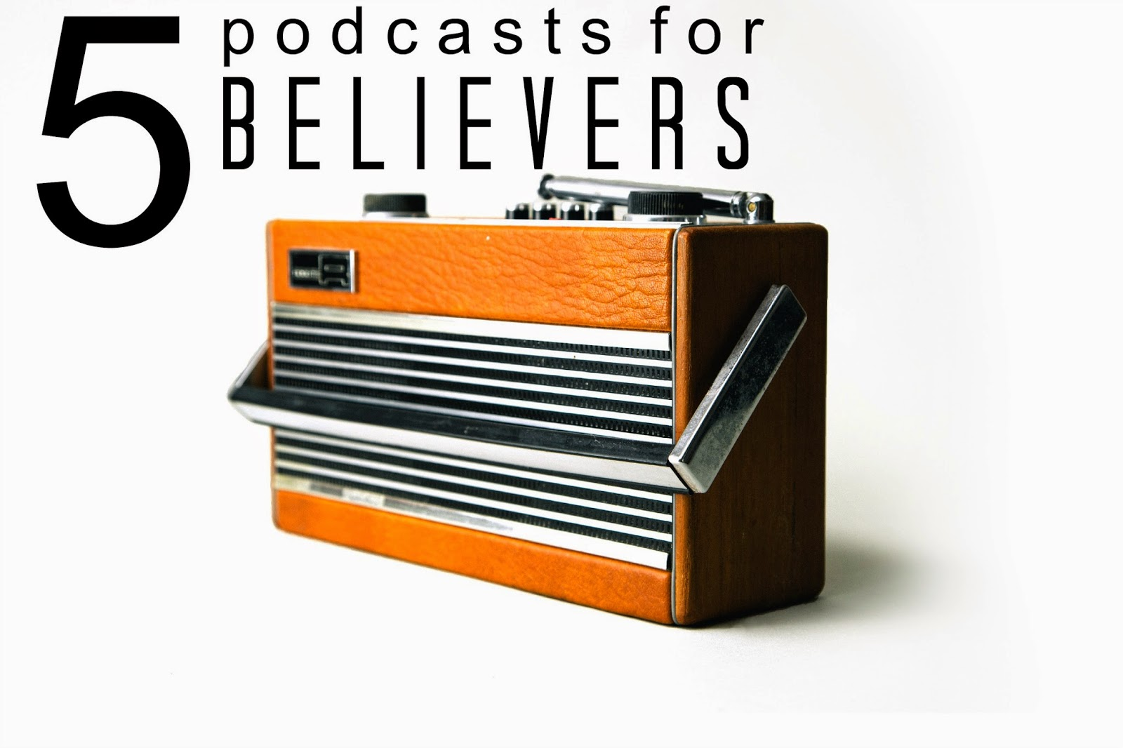 podcasts for christians