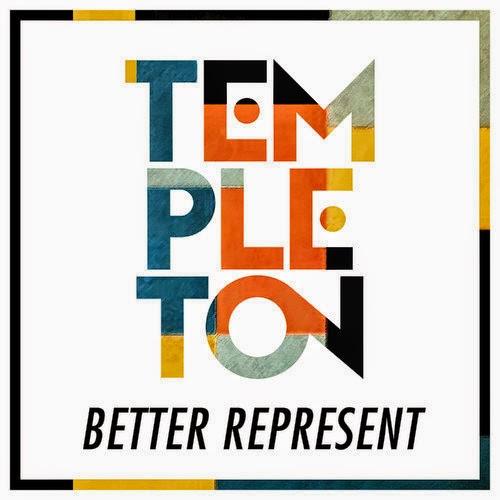 Templeton - Better Represent