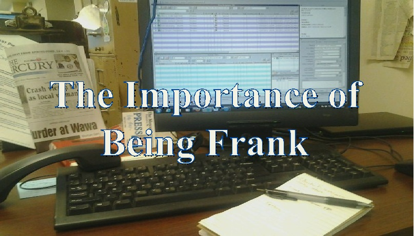 The Importance of Being Frank