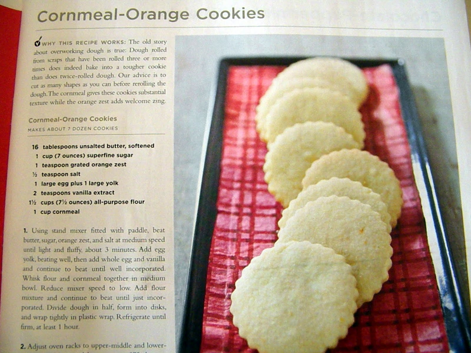 ... , and I. We started with the first recipe. Cornmeal-Orange Cookies