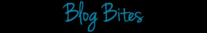 Blog Bites